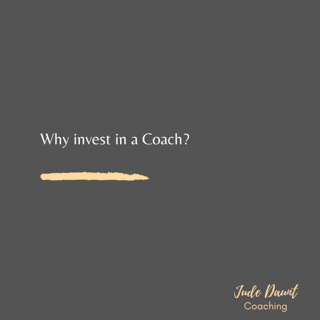 Why invest in a life coach